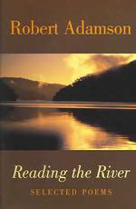 Cover: Reading The River: Selected Poems